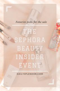 Sephora beauty insider event - favorite picks for the sale #beauty #makeup #skincare #fragrance #cosmetics