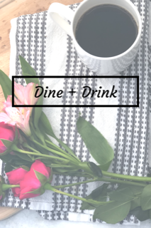 Daily Splendor - Dine and Drink