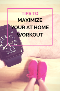 Tips to maximize your at home workout #fitness #workingout #homefitness #workingout #excerise