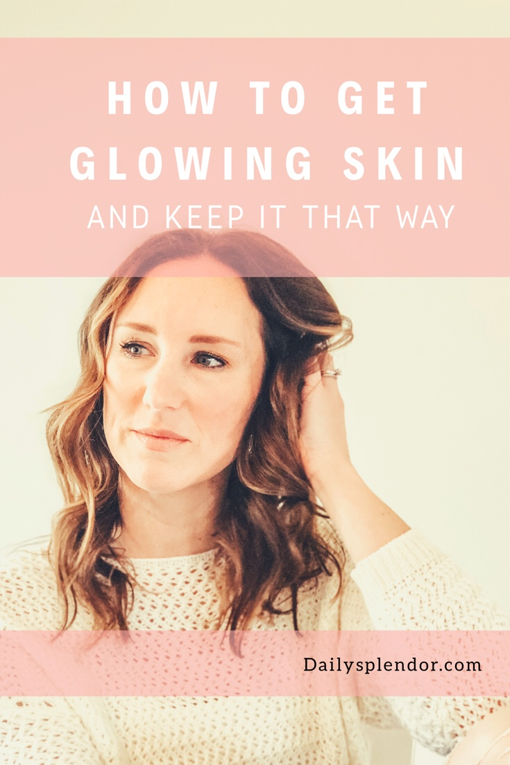 How to get glowing skin | Daily Splendor | skincare routine, beauty products, skincare products #skincare #beauty #serums #moisturizer #beautyblog