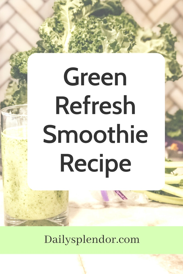 Green Refresh Smoothie | Daily Splendor healthy recipes, smoothie, green juice #greensmoothie #smoothierecipe #healthysmoothie #kidssmoothie
